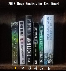 The 2018 Hugo finalists for Best Novel.